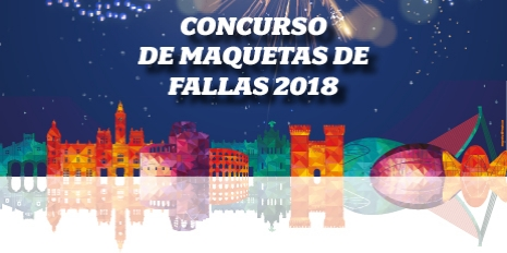 CONCURSO DE MAQUETAS DE FALLAS 2018