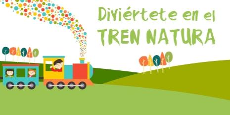 DIVIÉRTETE EN EL TREN NATURA DE NUEVO CENTRO