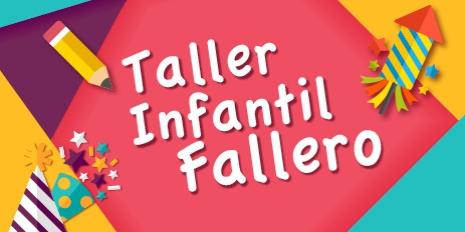 Taller Fallero Infantil