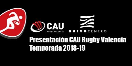 Presentación CAU Rugby Valencia - Temporada 2018-19