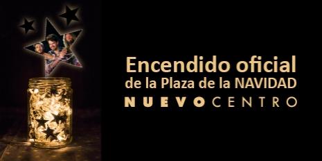 ENCENDIDO OFICIAL DE LA PLAZA DE LA NAVIDAD