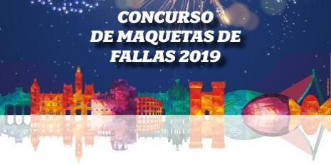 CONCURSO DE MAQUETAS DE FALLAS 2019