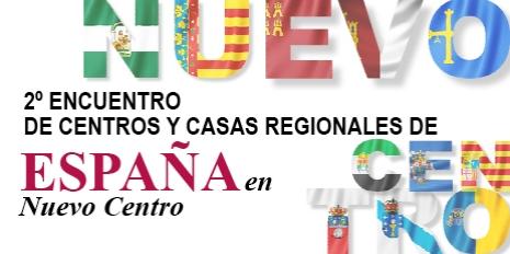 2º ENCUENTRO DE CENTROS Y CASAS REGIONALES DE ESPAÑA