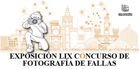 EXPOSICIÓN LIX CONCURSO DE FOTOGRAFÍA DE FALLAS